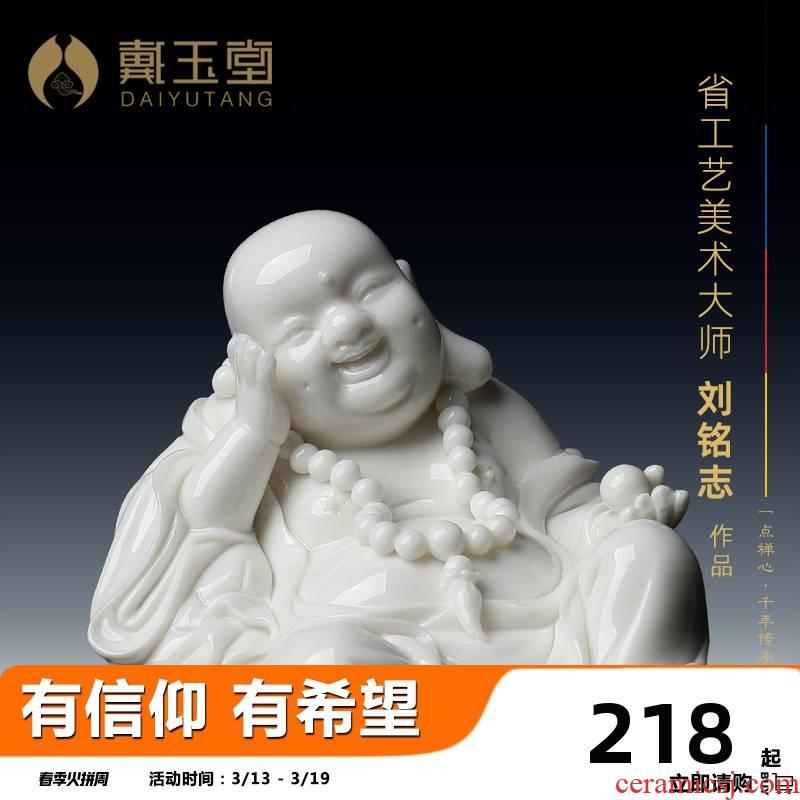 Yutang dai dehua white porcelain laughing Buddha Buddha maitreya a bigger car furnishing articles Liu Mingzhi works comfortable little Buddha