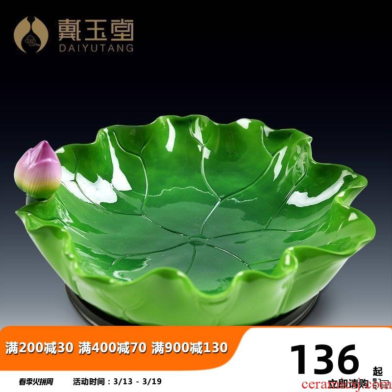 Yutang dai ceramic lotus leaf disc for furnishing articles Buddha Buddha with supplies of fruit plate compote Chinese sitting room adornment