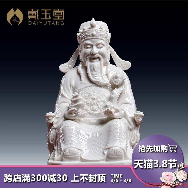 Yutang dai ceramic culture wealth of Buddha enshrined furnishing articles dehua white porcelain store opening gifts/god of fortune