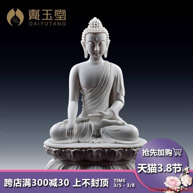 Yutang dai dehua white porcelain shakyamuni Buddha Buddha enshrined ceramic its art collection that occupy the home furnishing articles