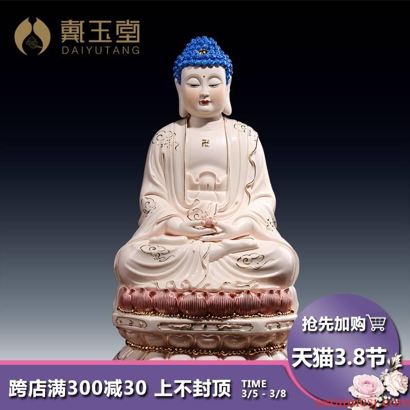 Yutang dai sanbao medicine the guru Buddha amitabha Buddha sakyamuni Buddha ceramic Buddha worship Buddha that occupy the home furnishing articles