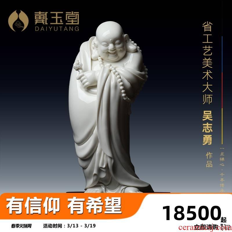 Yutang dai dehua white porcelain laughing Buddha maitreya stand like zhi - yong wu porcelain carving art of Buddha furnishing articles good lucky for you