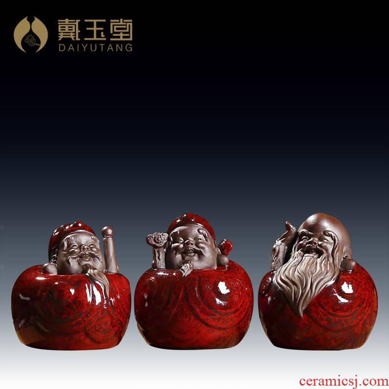 Yutang dai the elders blessing, fine gifts of furnishing articles fu lu shou hand a flame glaze/D69-19