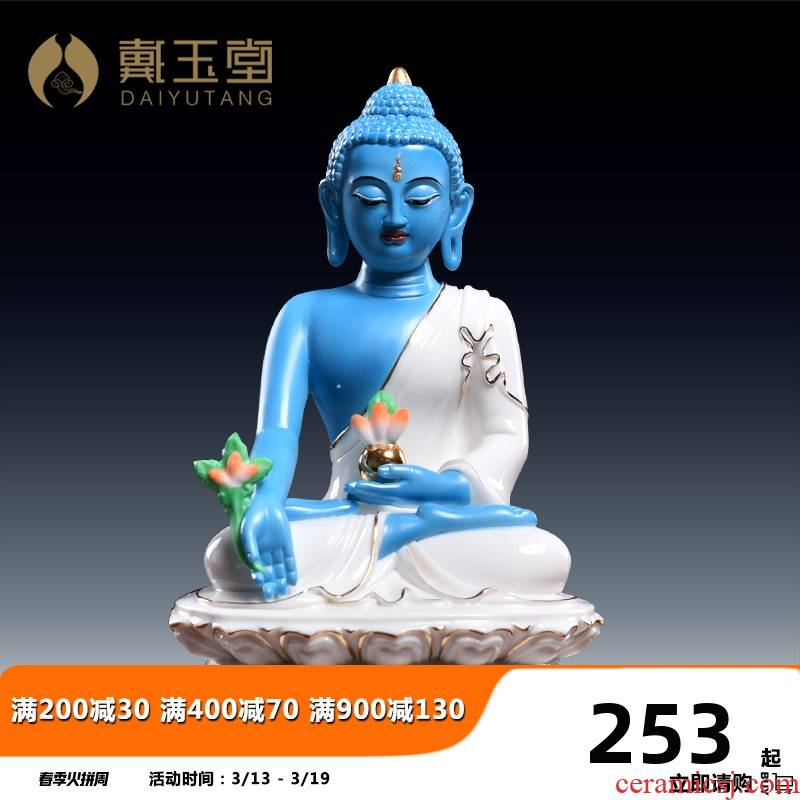 Yutang dai ceramic Buddha with sect medicine the guru Buddha Buddha Buddha furnishing articles Oriental medicine lapis lazuli light of medicine the guru Buddha