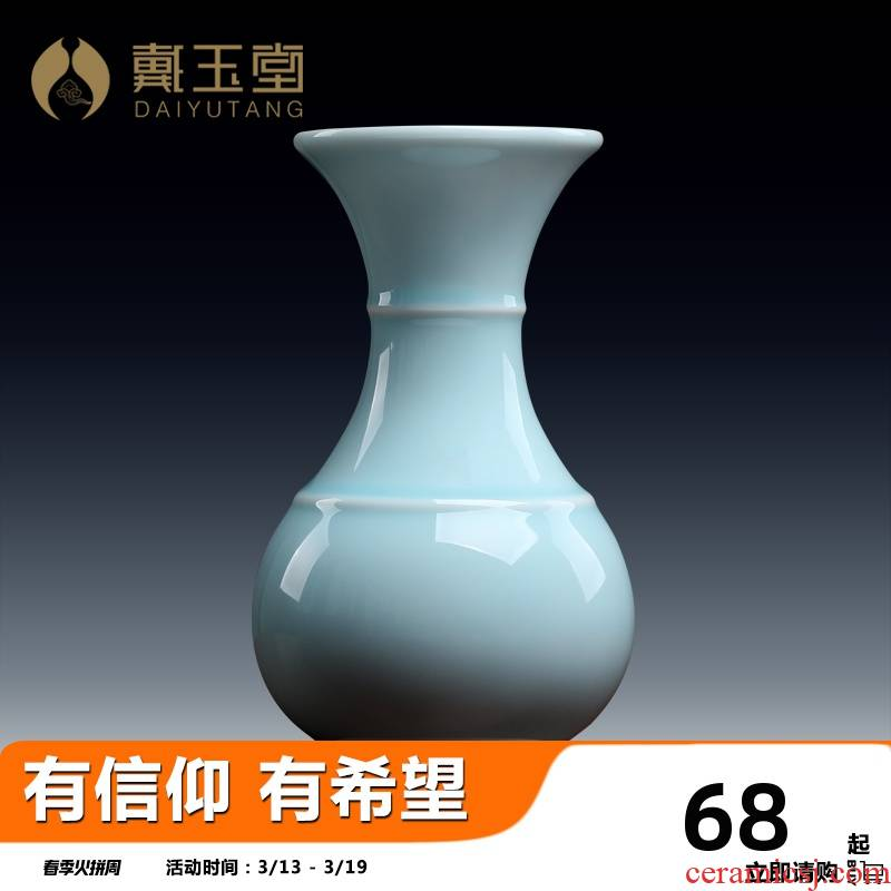 Yutang dai, longquan celadon FoTai Buddha before flower vase is a home for the Buddha to Buddha for the items furnishing articles