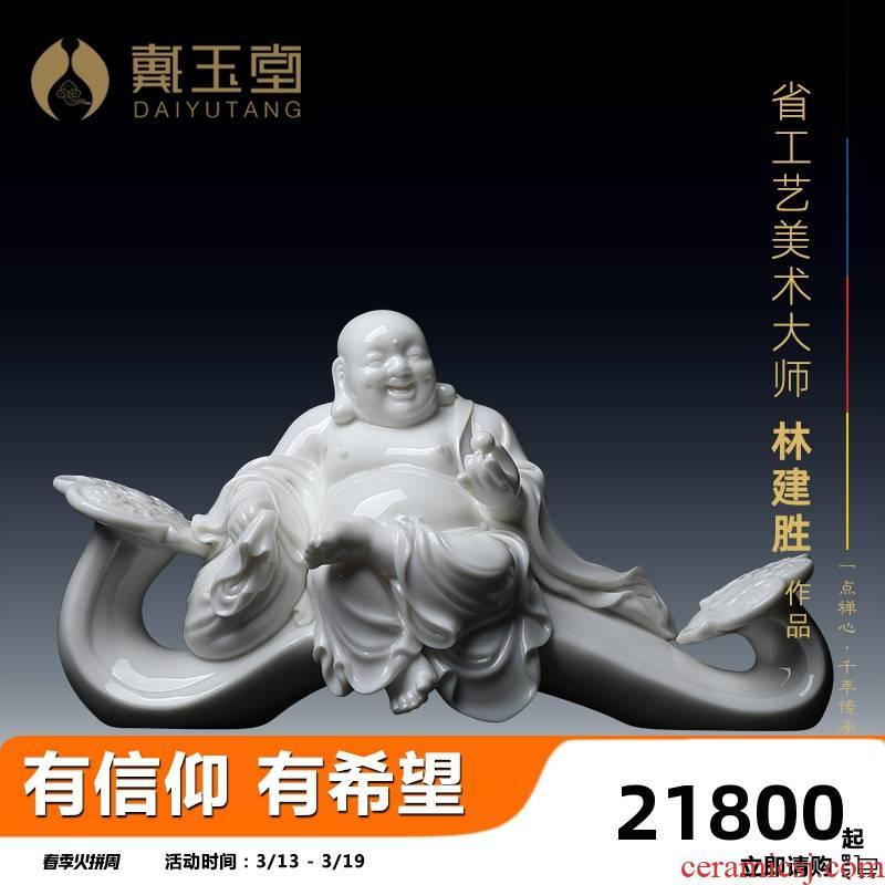 Yutang dai dehua white porcelain satisfied smiling Buddha maitreya a bigger Lin Jiansheng master collection work place
