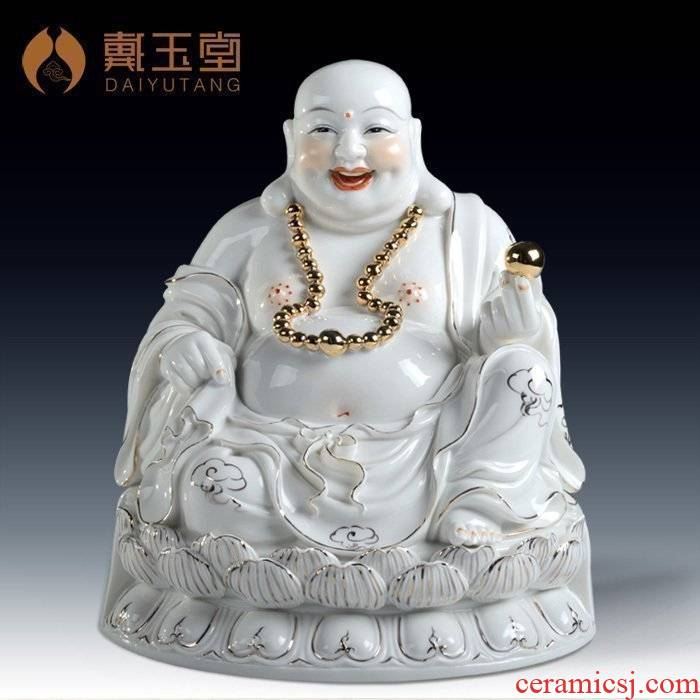Yutang dai home smiling Buddha maitreya ceramic Buddha Buddha home furnishing articles/a bigger opening gifts
