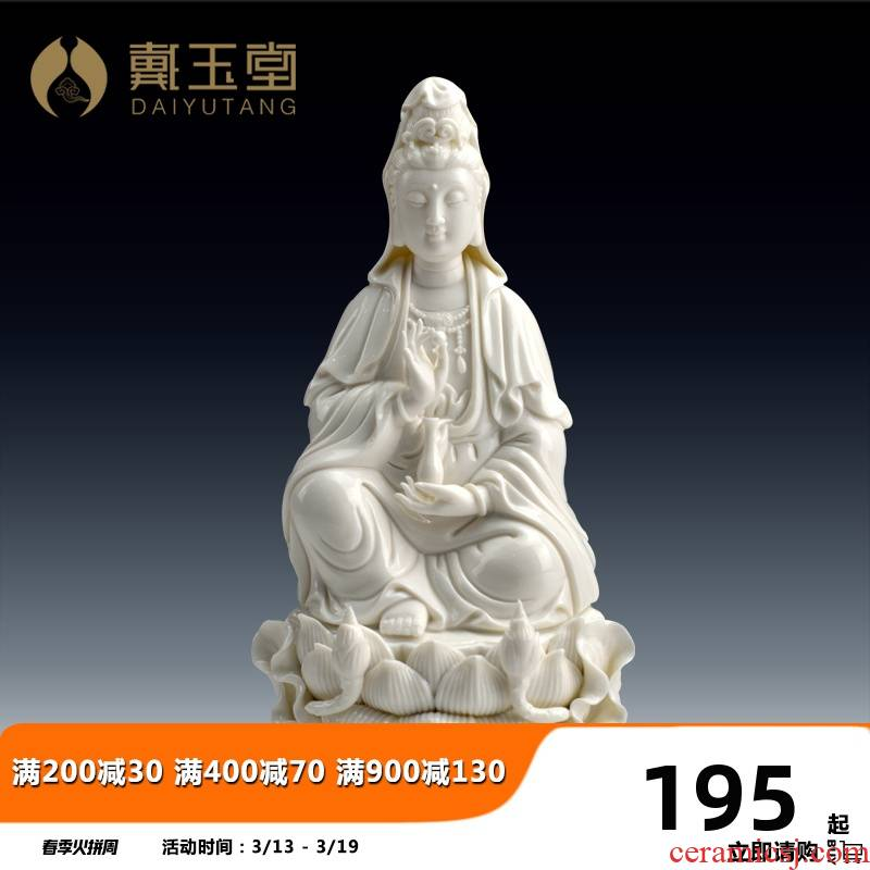 Yutang dai of the south China sea guanyin Buddha to occupy the home for avalokitesvara like Buddha home furnishing articles dehua white porcelain