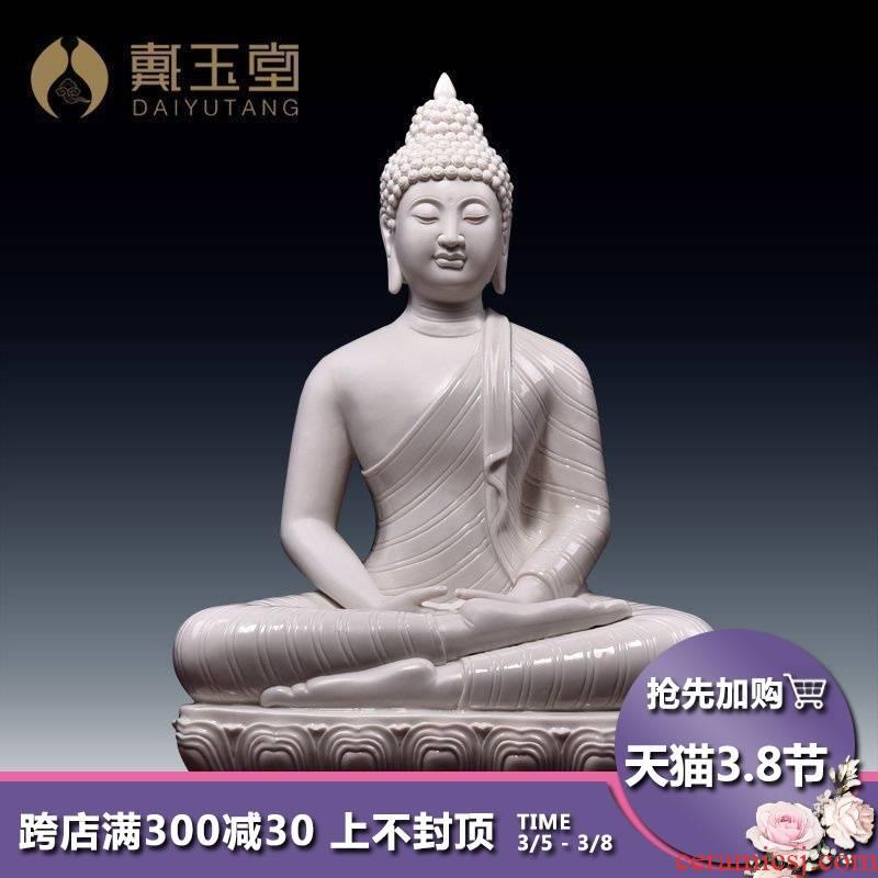 Yutang dai dehua white porcelain modelling/shakyamuni Buddha statues of Buddha furnishing articles Thailand dacheng period D18-25