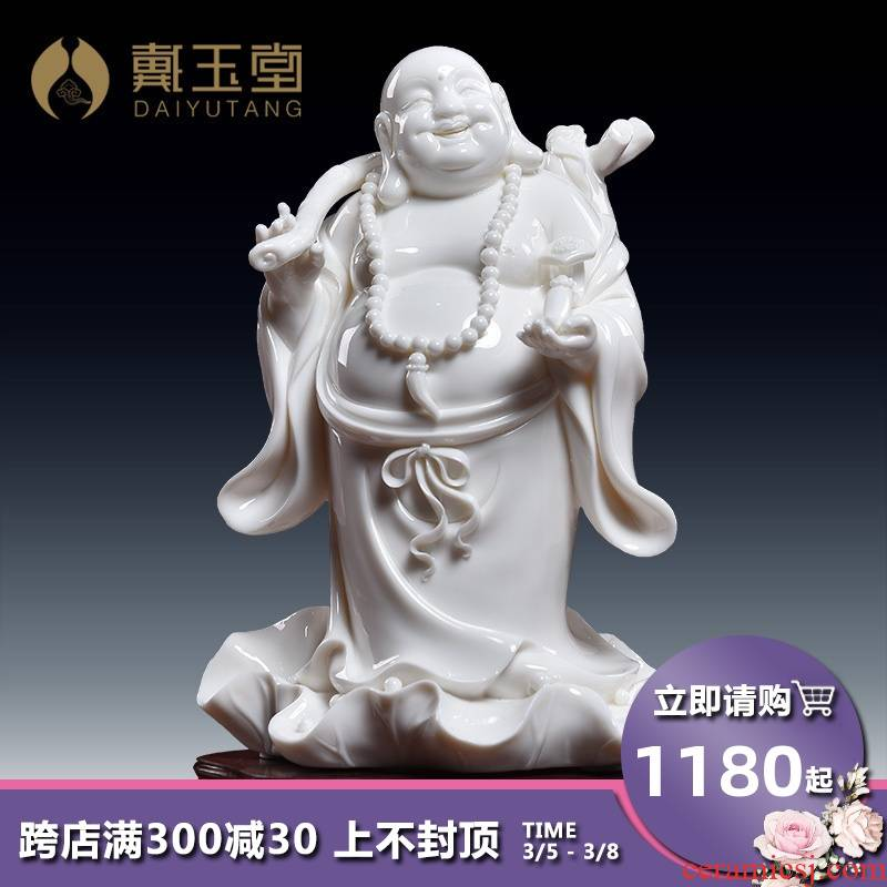 Yutang dai dehua white porcelain ceramic laughing Buddha maitreya Buddha furnishing articles creative decoration/fill their carts