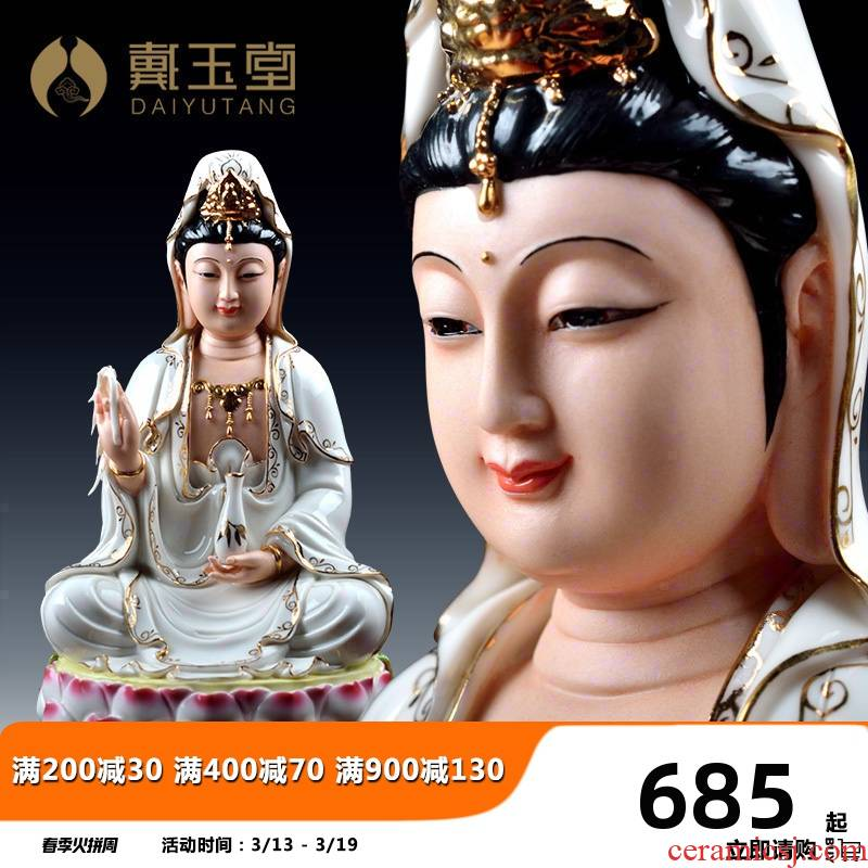 Yutang dai ceramic guanyin Buddha worship Buddha that occupy the home furnishing articles, informs jade lyrics Jin Nahai avalokitesvara