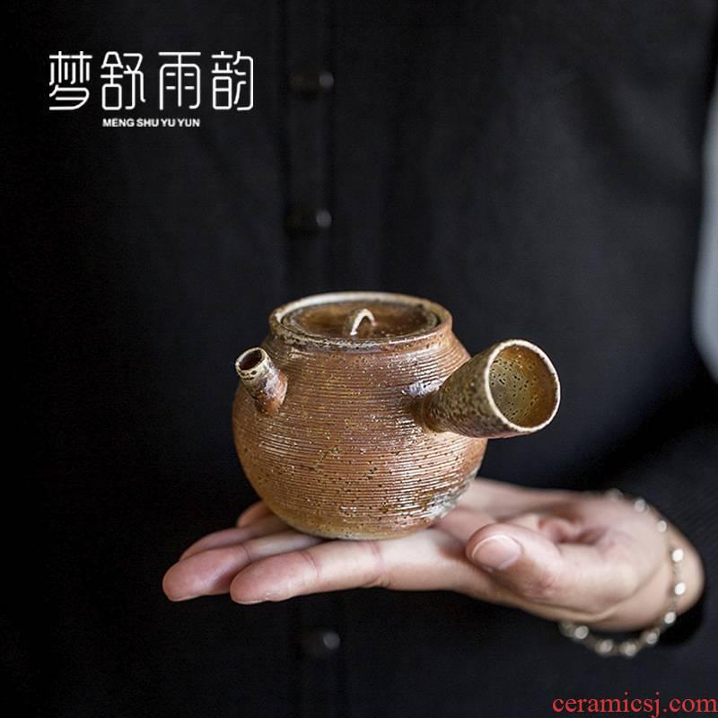 Dream ShuYu rhyme pure manual hand embryo firewood side put the pot of ceramic teapot creative single pot teapot Japanese