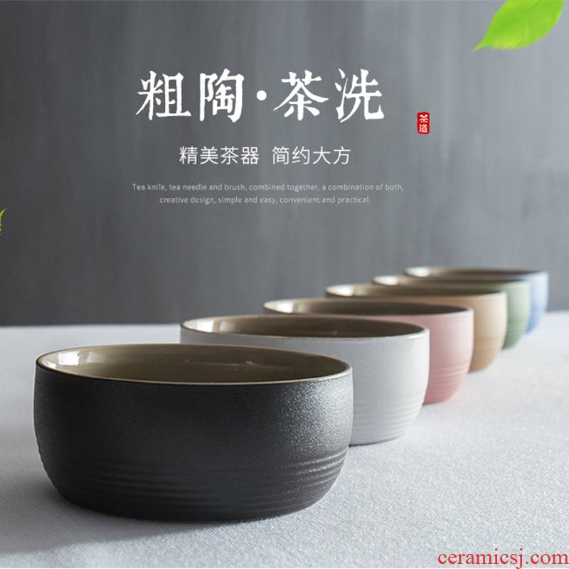 Coarse pottery tea wash to restoring ancient ways suit large water meng ceramic cup water wash your up Japanese built small kung fu tea accessories