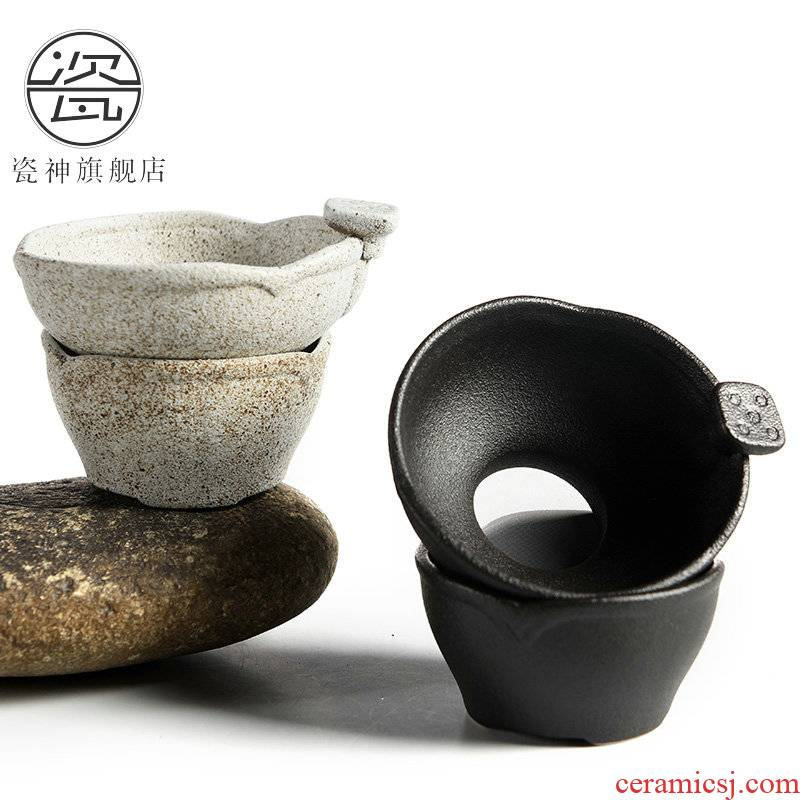 Porcelain god) of black tea filter kung fu tea coarse pottery creative filter ceramic tea set with parts anti hot tea