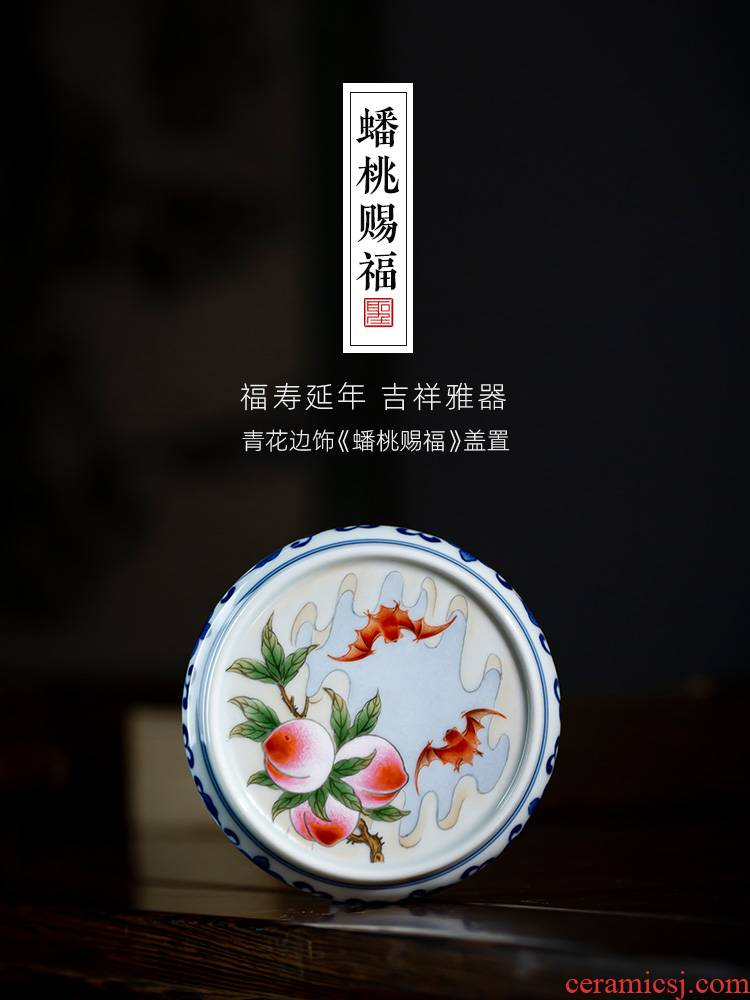 The big buy blue and white edging hand - made ceramic cover flat peach blessing cover rear cover all hand jingdezhen tea accessories