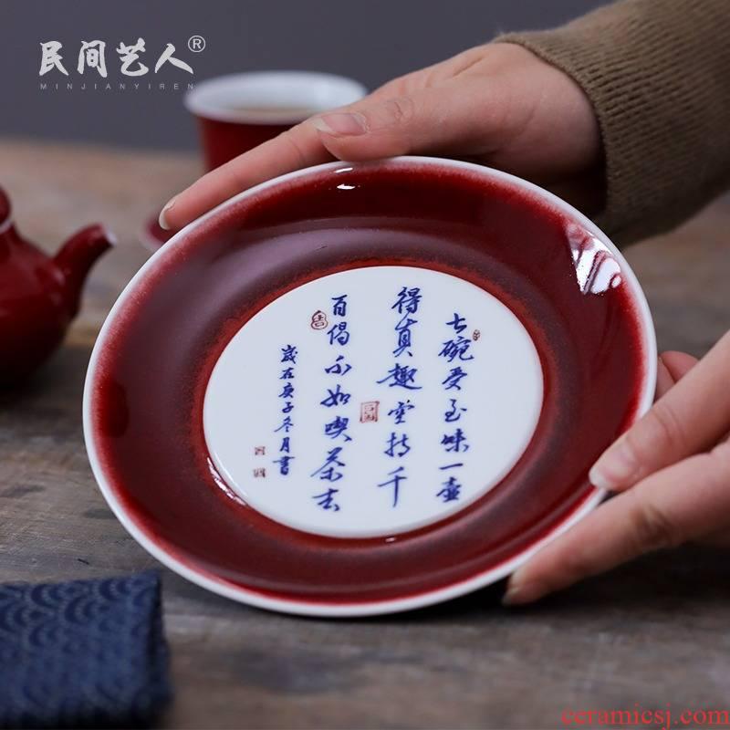 Jingdezhen ceramic ji red pot retainer plate saucer manual hand - made tureen bearing plate kunfu tea appliance fittings of the tea taking
